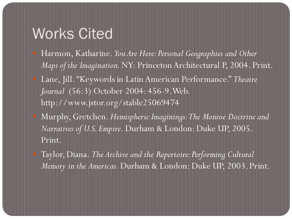 Works Cited Harmon, Katharine.