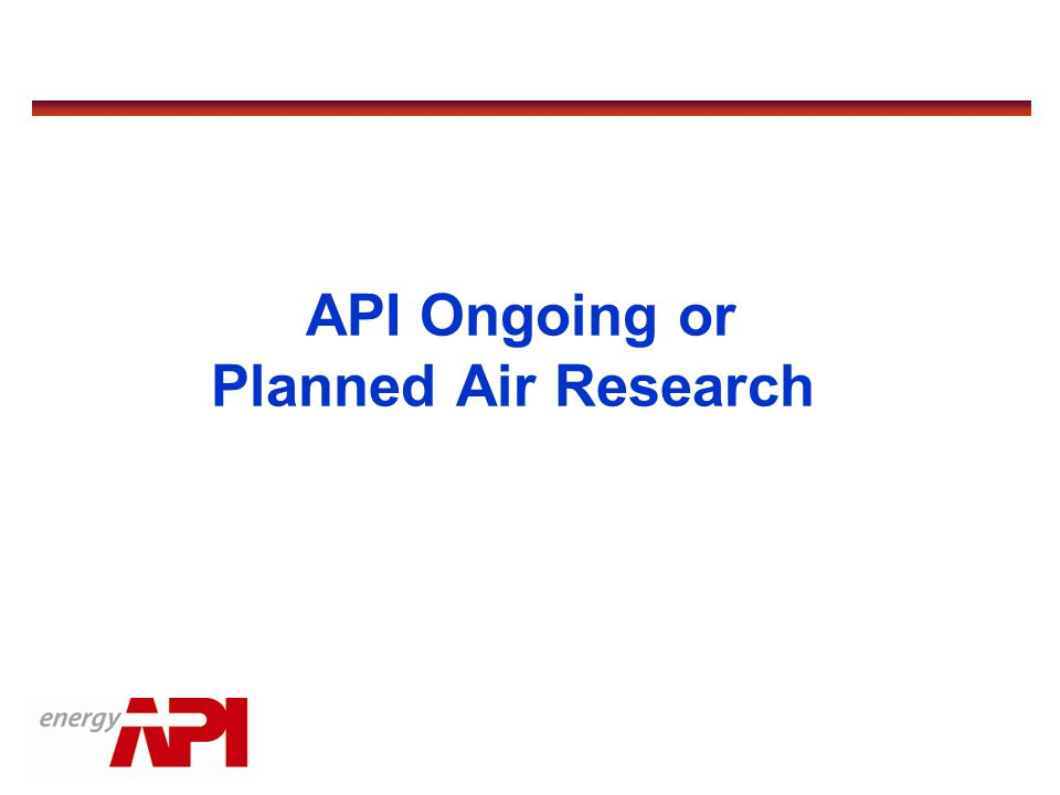 API Ongoing or Planned Air Research