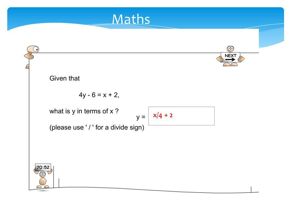 Maths x/4 + 2