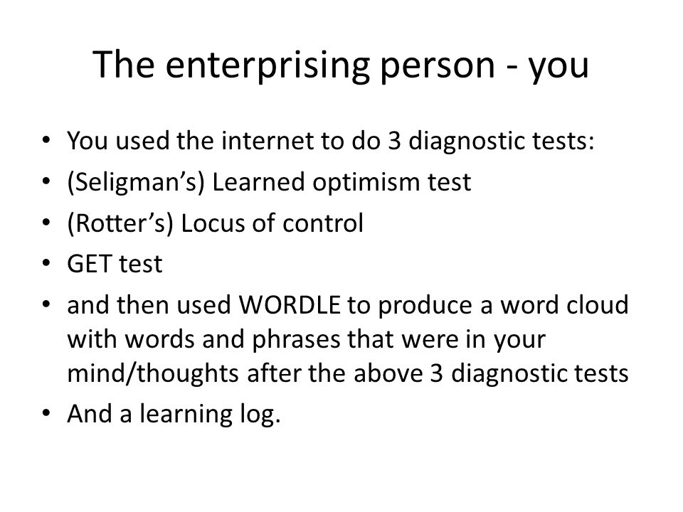 So let's look at what the GET test, Locus of Control and Seligman's model are able to tell us.