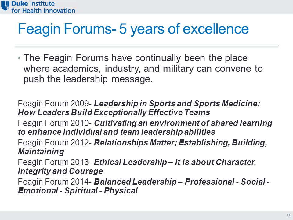 Feagin Forums- 5 years of excellence The Feagin Forums have continually been the place where academics, industry, and military can convene to push the leadership message.