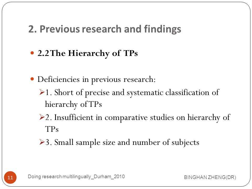 2.Previous research and findings 2.2 The Hierarchy of TPs Deficiencies in previous research:  1.