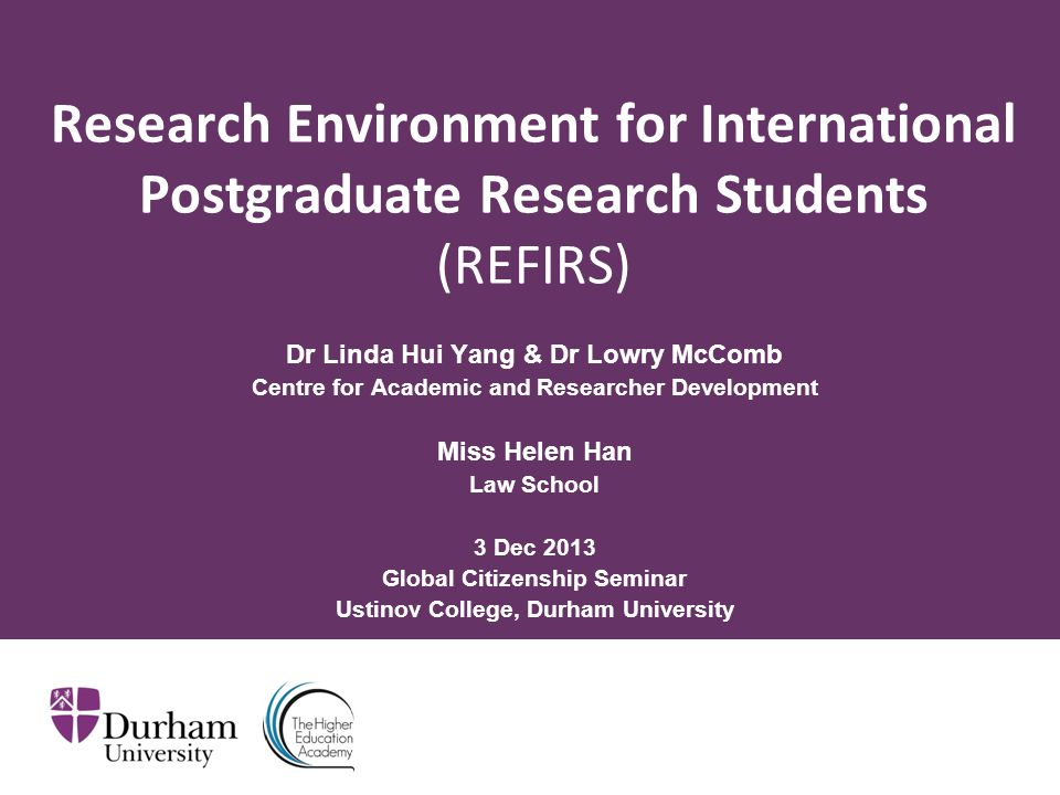 ∂ Summary Background Research Environment for International Postgraduate Research Students (REFIRS) Project Key findings Q&A