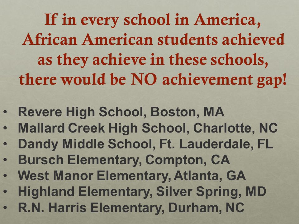 Revere High School, Boston, MA Mallard Creek High School, Charlotte, NC Dandy Middle School, Ft.