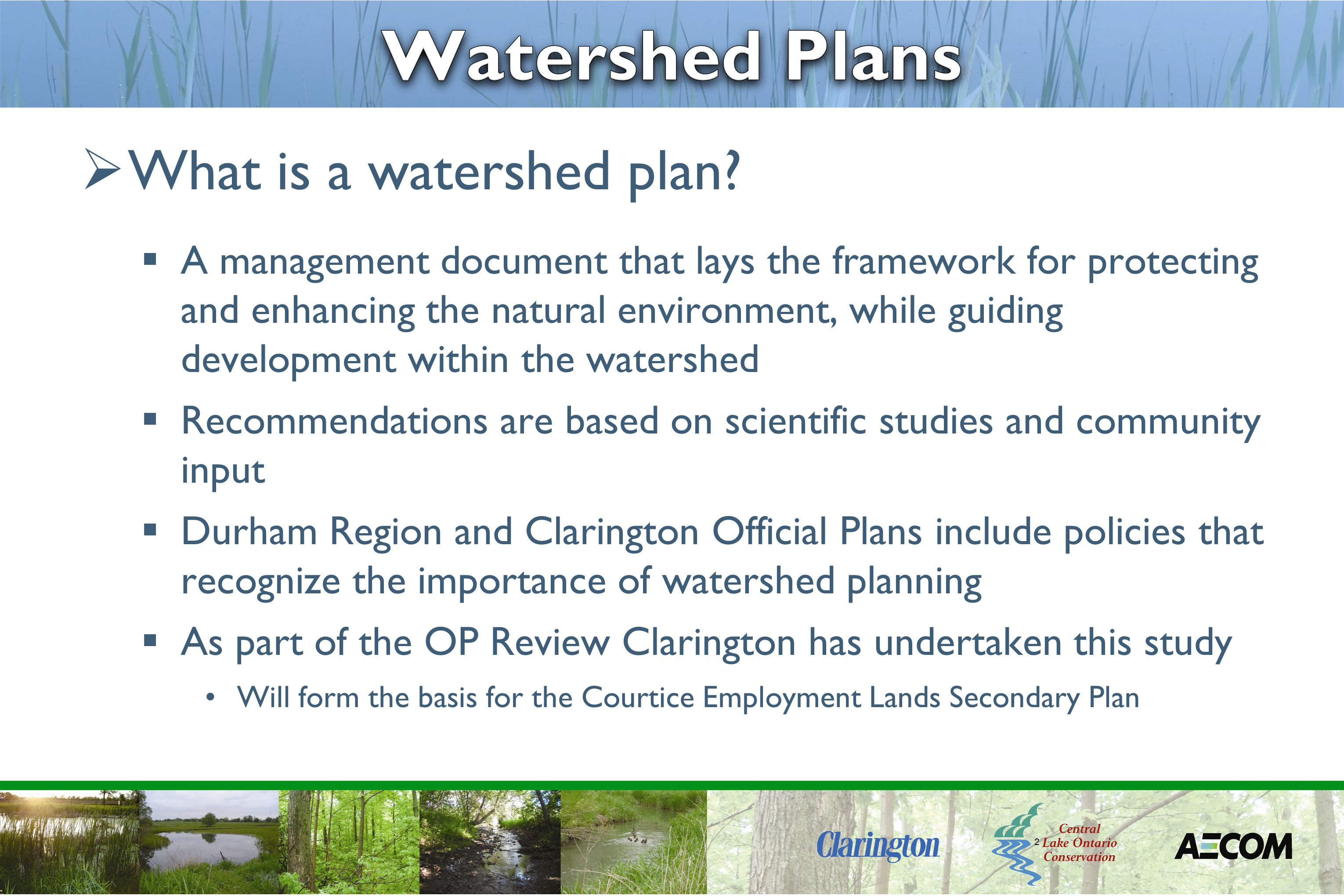 2  What is a watershed plan.