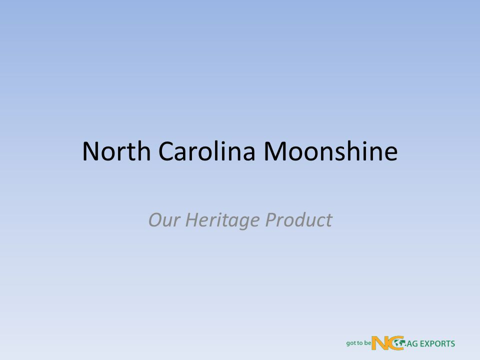 North Carolina Moonshine Our Heritage Product