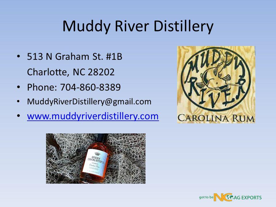 Muddy River Distillery 513 N Graham St.