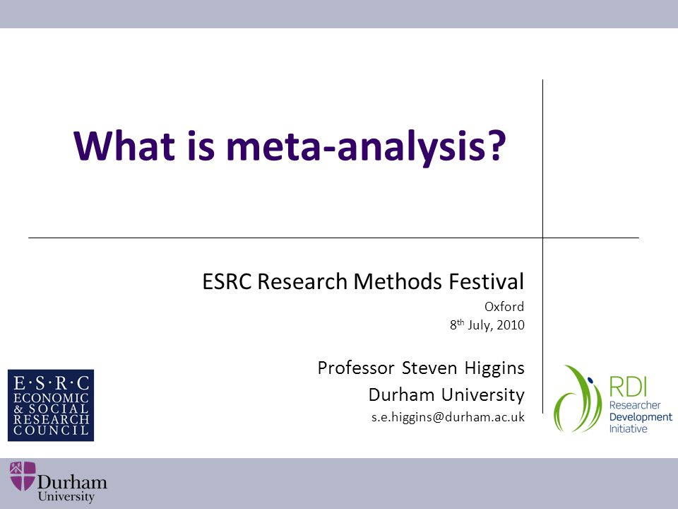 Issues and challenges in meta-analysis Conceptual Reductionist - the answer is 42 Comparability - apples and oranges Atheoretical - 'flat-earth' Technical Heterogeneity Publication bias Methodological quality