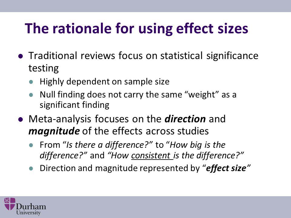 Meta-analysis Synthesis of quantitative data Cumulative Comparative Correlational Surveys educational research (Lipsey and Wilson, 2001)