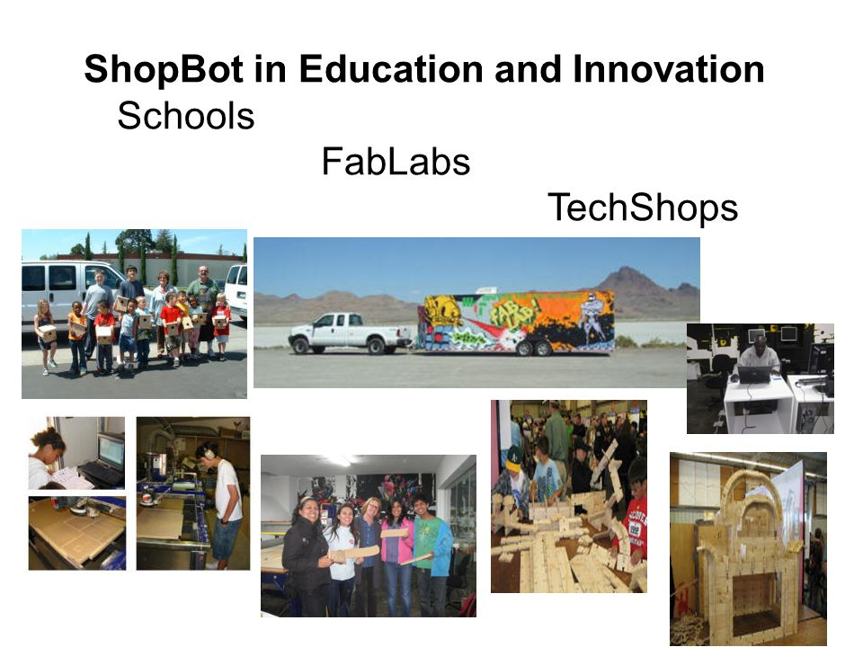 ShopBot in Education and Innovation Schools FabLabs TechShops