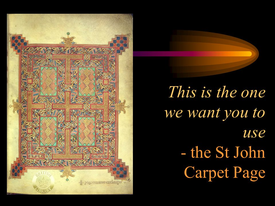 This is the one we want you to use - the St John Carpet Page