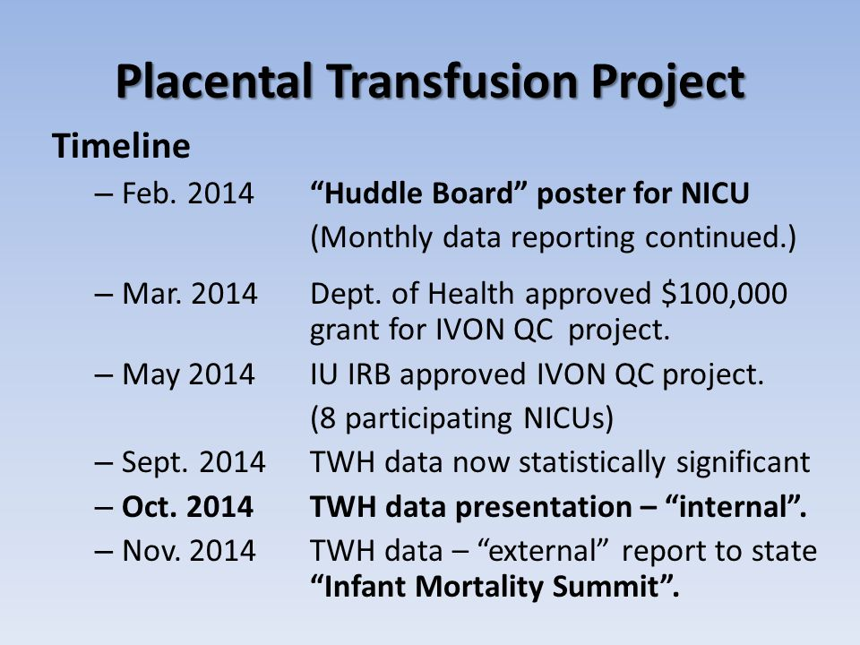 Placental Transfusion Project Timeline – Feb.