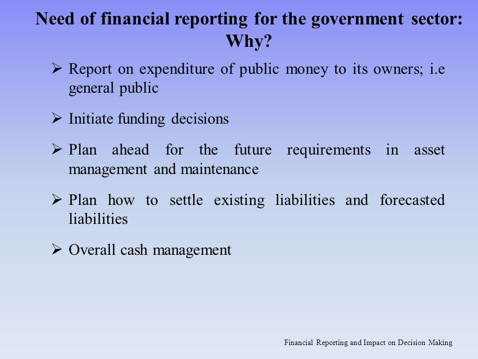 How financial reporting can improve decision making.