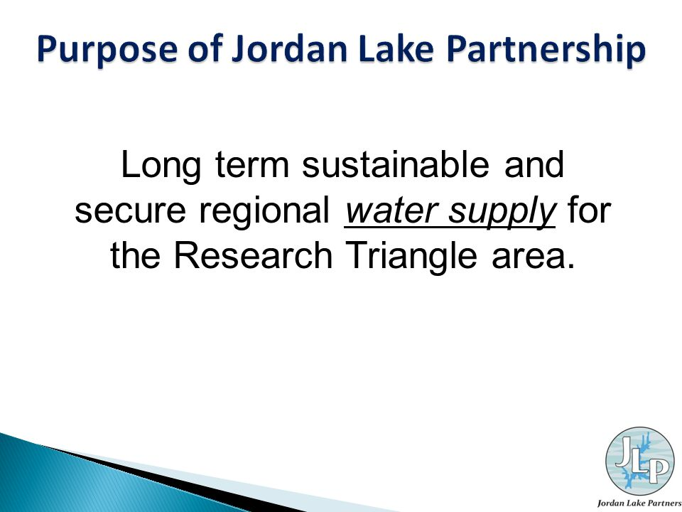 Long term sustainable and secure regional water supply for the Research Triangle area.