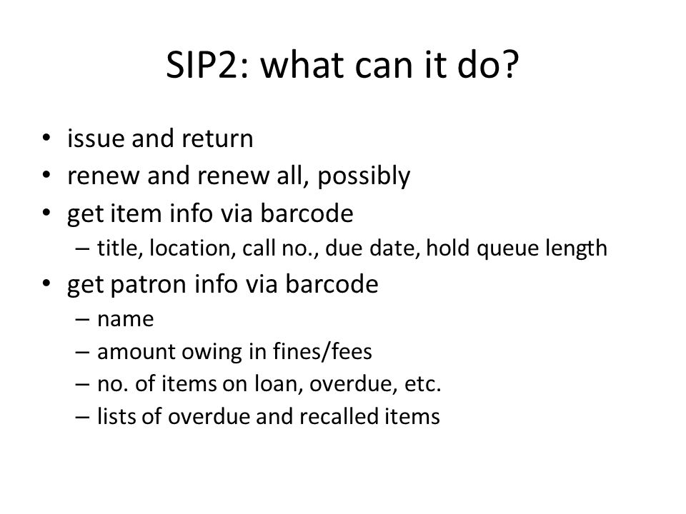 SIP2: what can't it do.