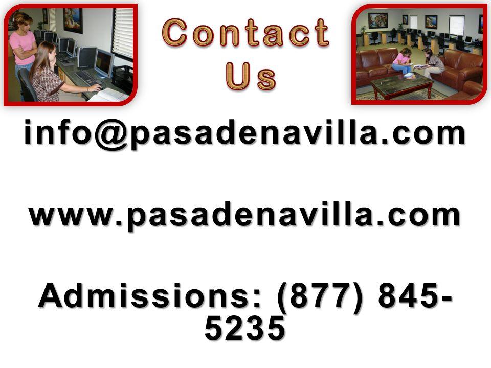 info@pasadenavilla.comwww.pasadenavilla.com Admissions: (877) 845- 5235