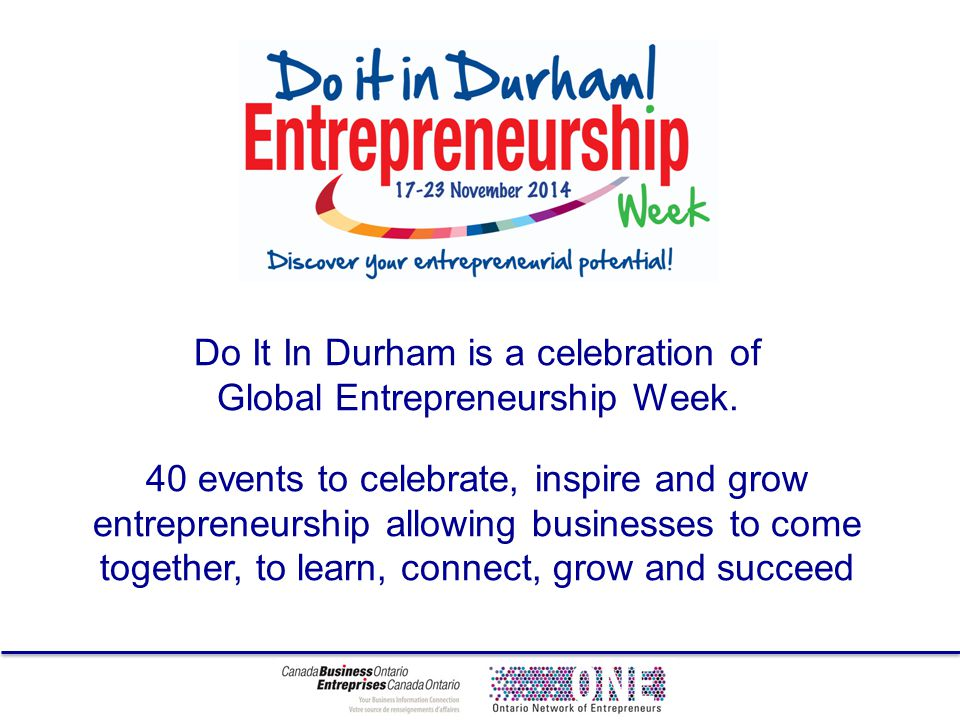 Do It In Durham is a celebration of Global Entrepreneurship Week.