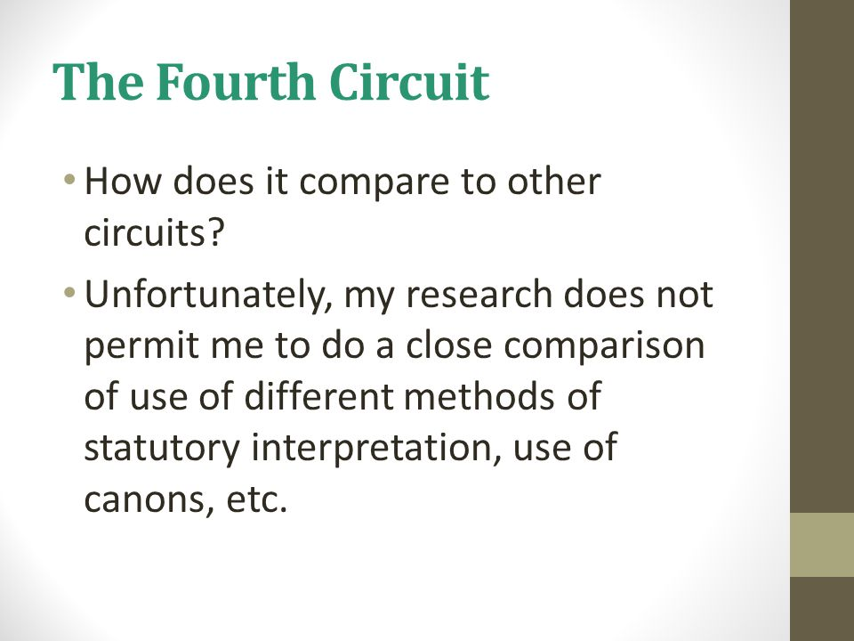 The Fourth Circuit How does it compare to other circuits.