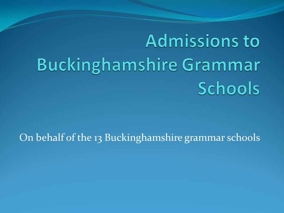 On behalf of the 13 Buckinghamshire grammar schools