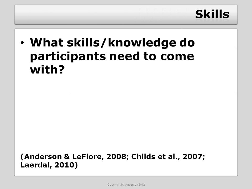 What skills/knowledge do participants need to come with.