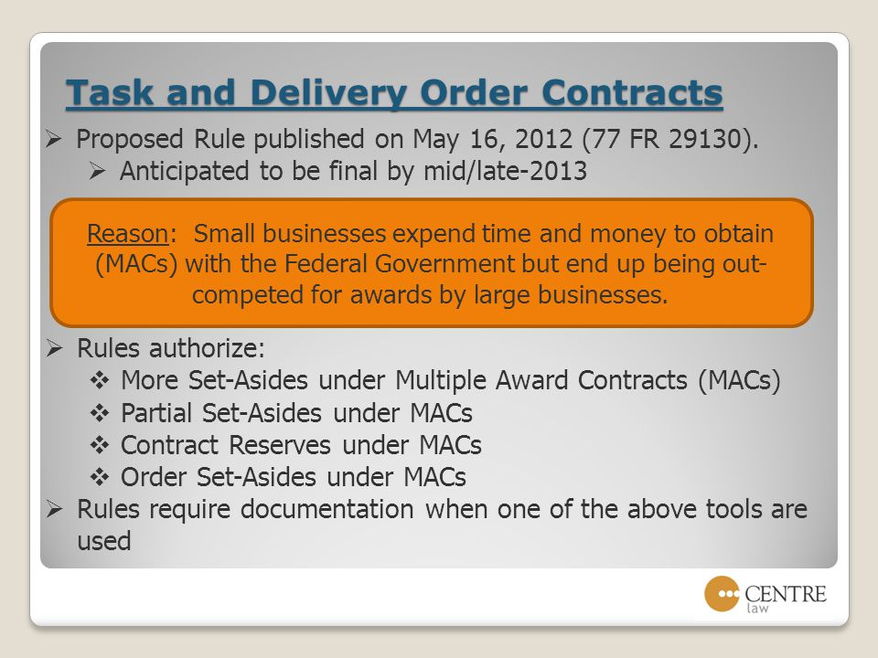Task and Delivery Order Contracts  Proposed Rule published on May 16, 2012 (77 FR 29130).