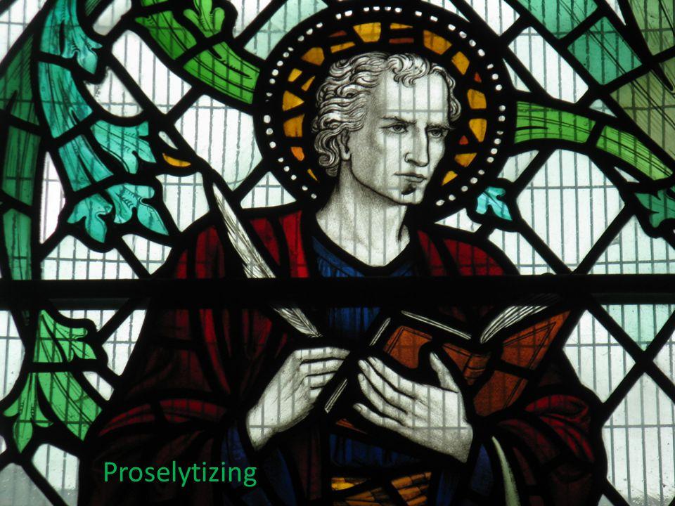 Proselytizing