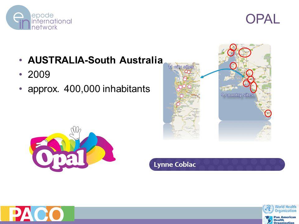 OPAL AUSTRALIA-South Australia 2009 approx. 400,000 inhabitants Lynne Cobiac