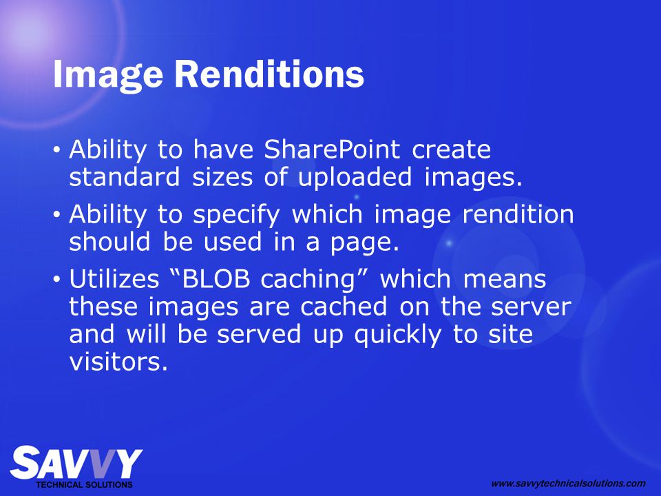 Image Renditions Ability to have SharePoint create standard sizes of uploaded images.