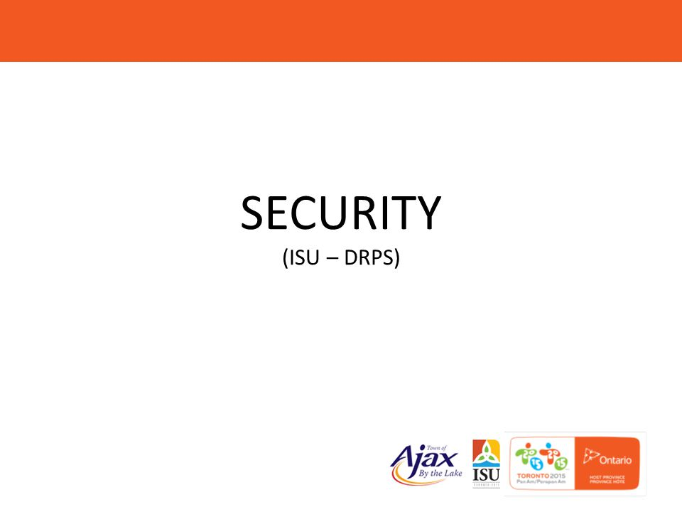 SECURITY (ISU – DRPS)