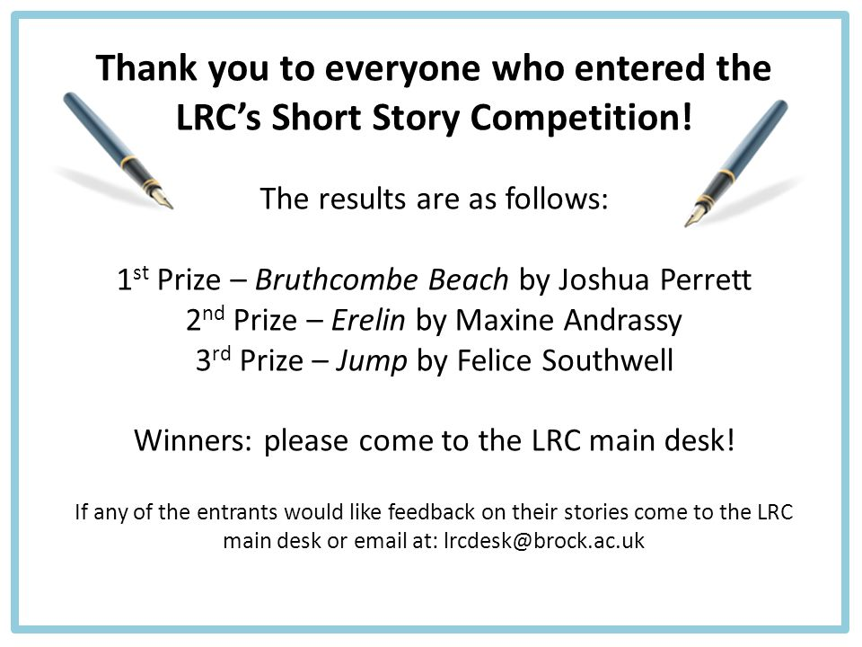 Thank you to everyone who entered the LRC's Short Story Competition.