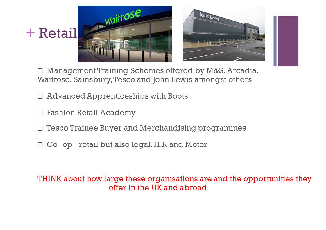 + Retail Management Training Schemes offered by M&S.