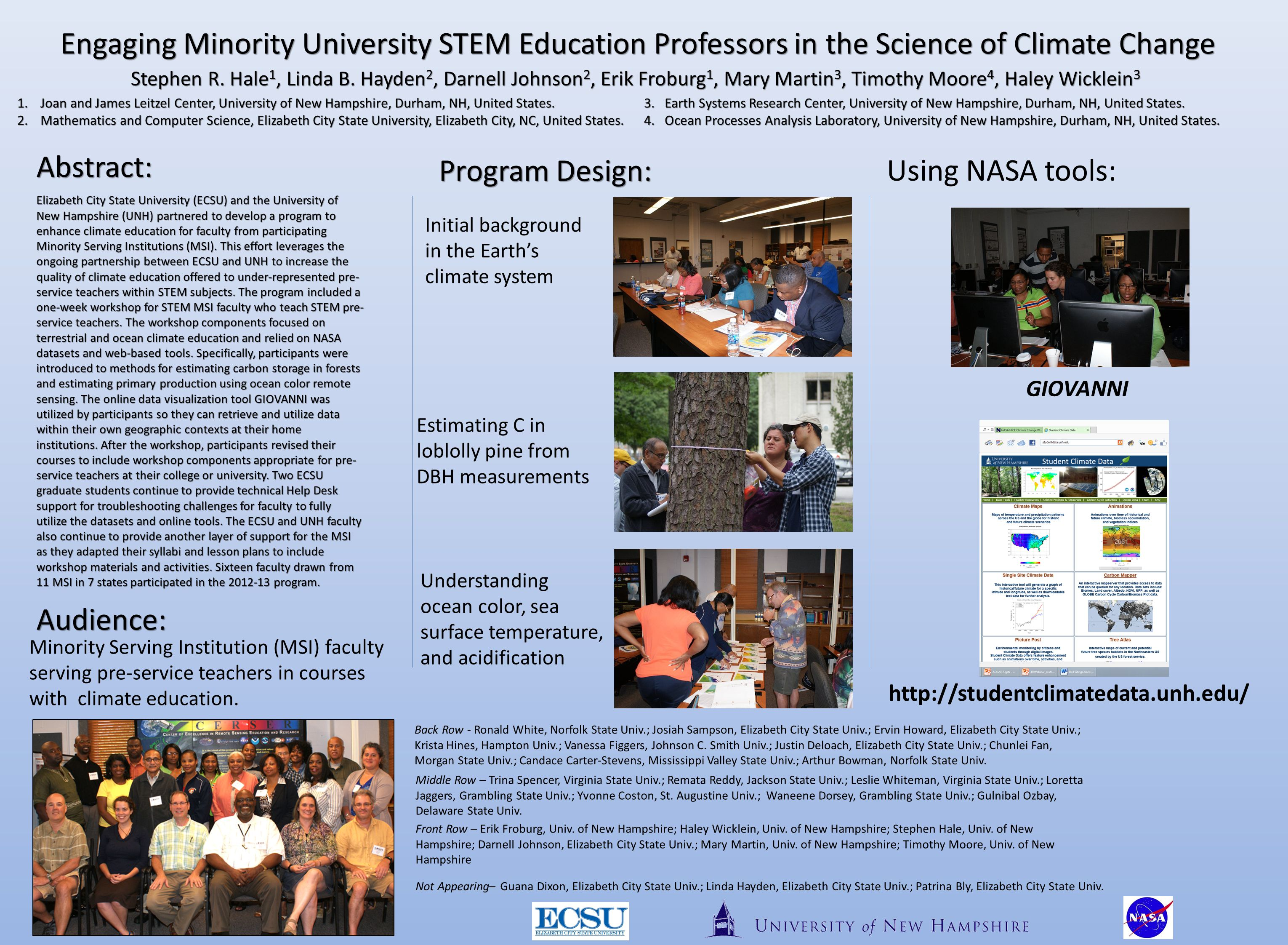 Elizabeth City State University (ECSU) and the University of New Hampshire (UNH) partnered to develop a program to enhance climate education for faculty from participating Minority Serving Institutions (MSI).
