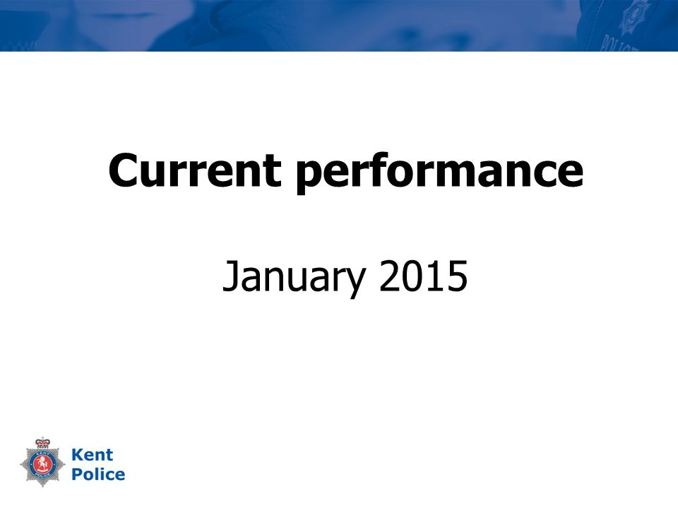 Current performance January 2015
