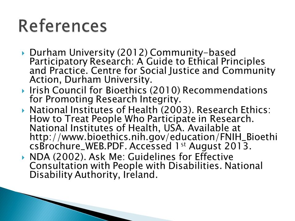  Durham University (2012) Community-based Participatory Research: A Guide to Ethical Principles and Practice.