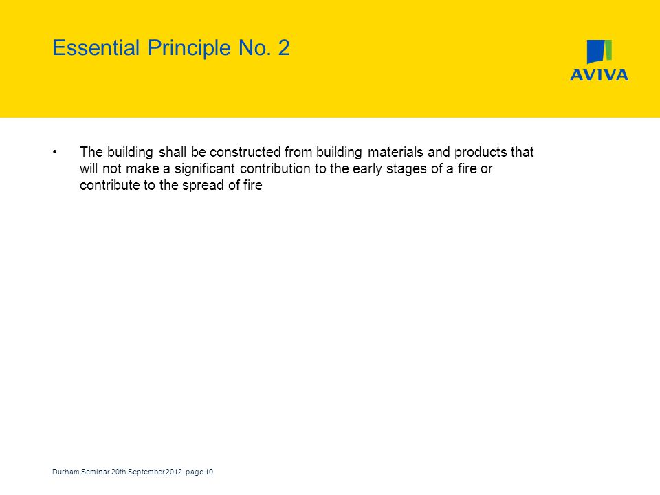 Durham Seminar 20th September 2012 page 10 Essential Principle No.