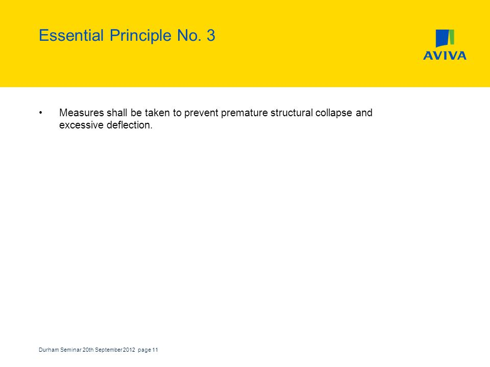 Durham Seminar 20th September 2012 page 11 Essential Principle No.
