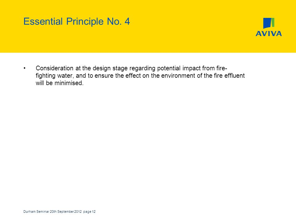 Durham Seminar 20th September 2012 page 12 Essential Principle No.