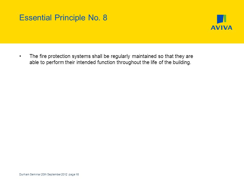 Durham Seminar 20th September 2012 page 16 Essential Principle No.