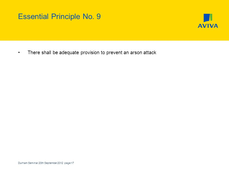 Durham Seminar 20th September 2012 page 17 Essential Principle No.