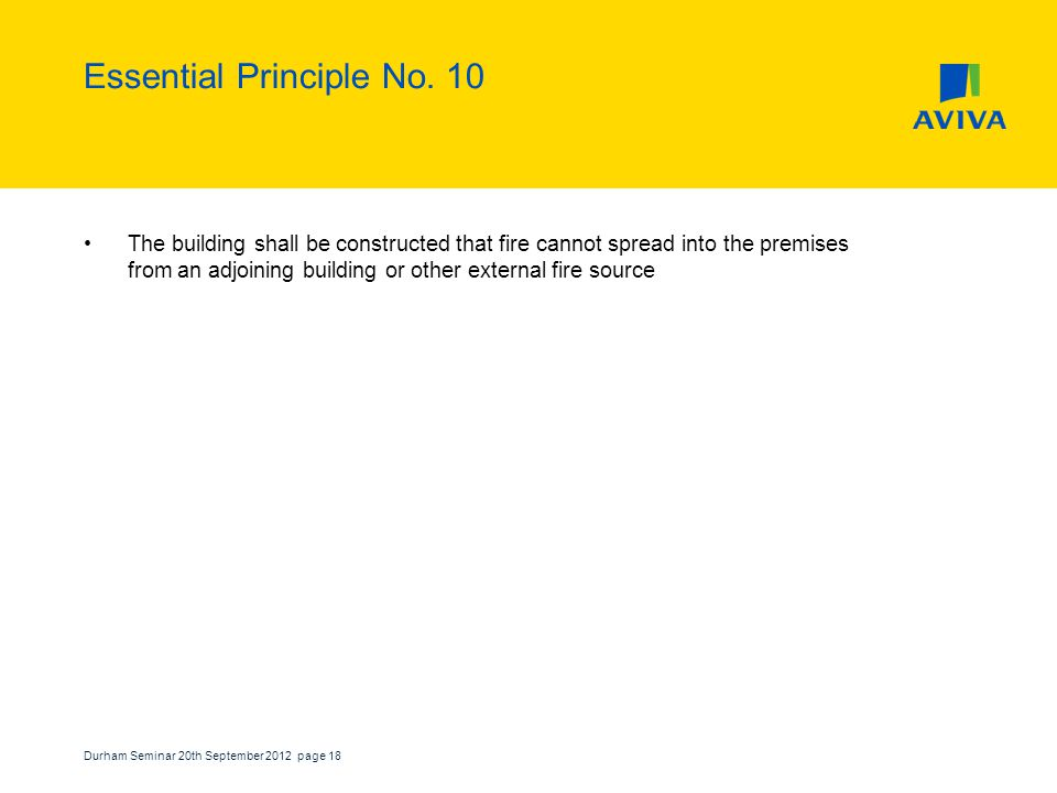 Durham Seminar 20th September 2012 page 18 Essential Principle No.