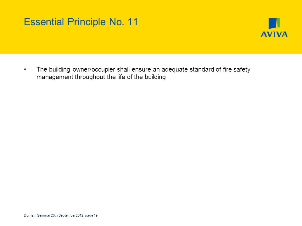 Durham Seminar 20th September 2012 page 19 Essential Principle No.