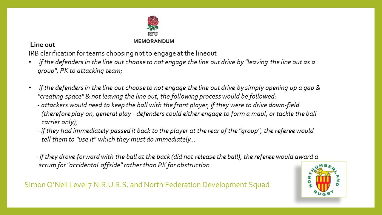 Line out IRB clarification for teams choosing not to engage at the lineout if the defenders in the line out choose to not engage the line out drive by
