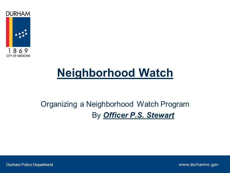 Durham Police Department Neighborhood Watch Signs