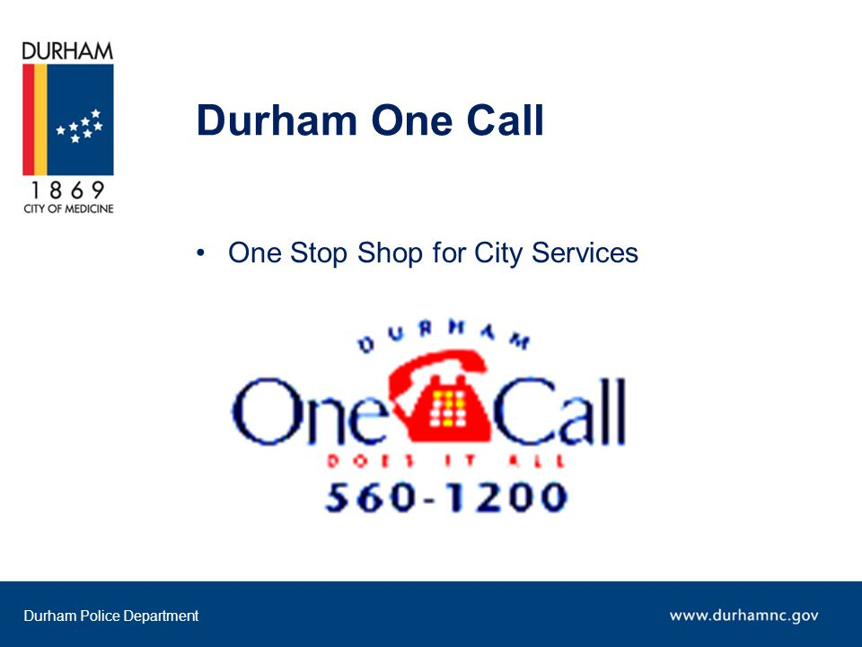 Durham One Call One Stop Shop for City Services