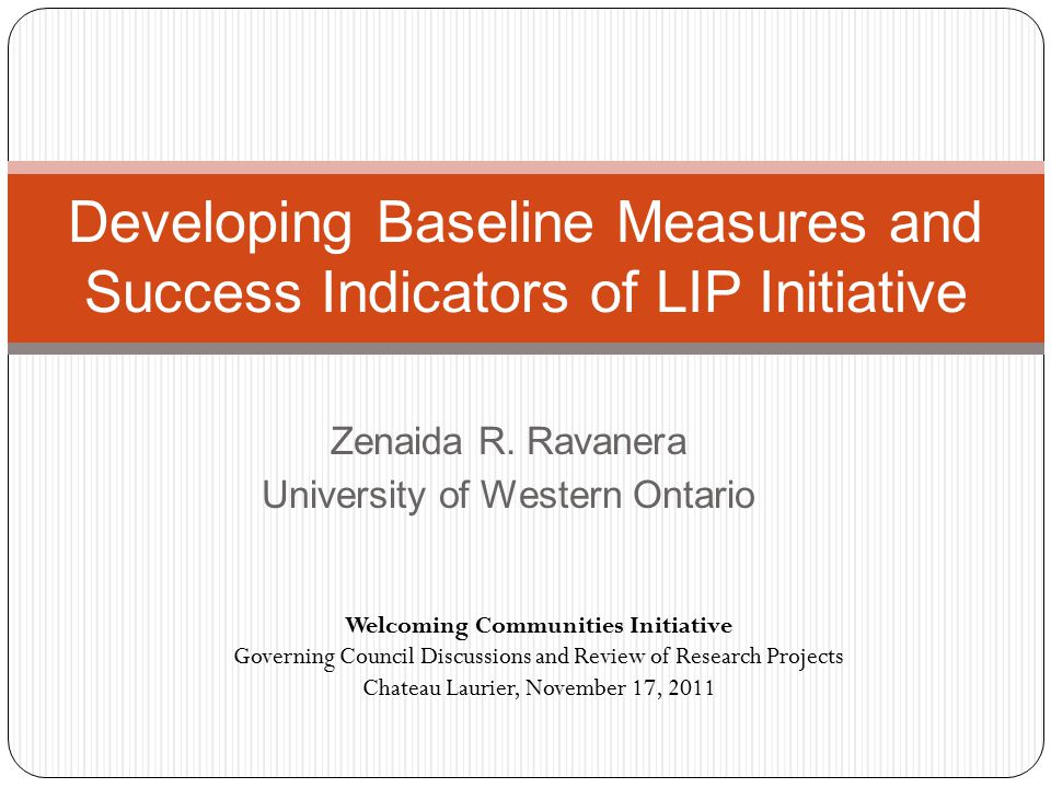 Index Canadian Index of Well-being: How are Canadians Really Doing Conference Board of Canada: Benchmarking the Attractiveness of Canadian Cities Canadian Council on Learning: Composite Learning Index 2