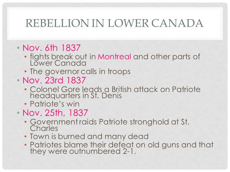 REBELLION IN LOWER CANADA Nov.