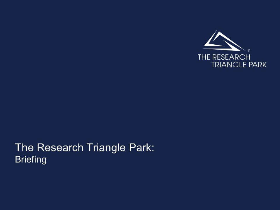 The Research Triangle Park: Briefing