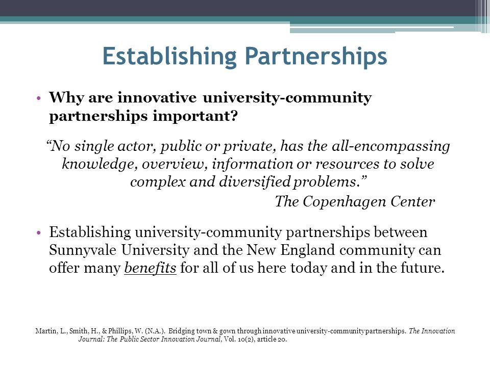 Establishing Partnerships Why are innovative university-community partnerships important.