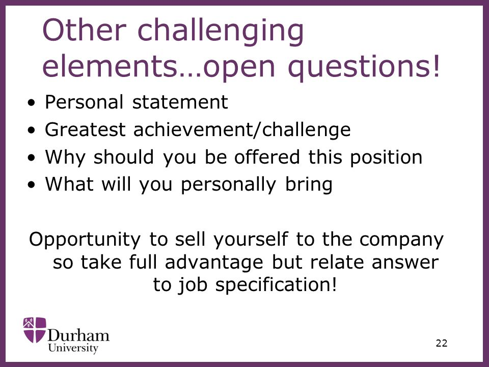 ∂ Other challenging elements…open questions.