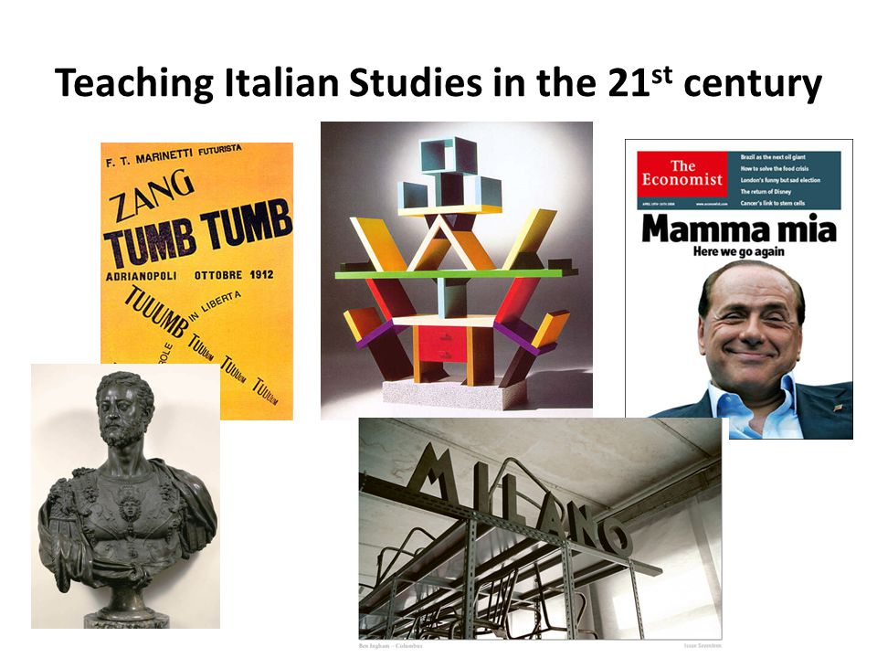 Teaching Italian Studies in the 21 st century